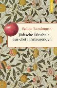 Cover-Bild zu Landmann, Salcia: Jüdische Weisheit aus drei Jahrtausenden