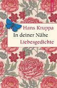 Cover-Bild zu Kruppa, Hans: In deiner Nähe. Liebesgedichte