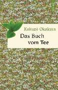 Cover-Bild zu Okakura, Kakuzõ: Das Buch vom Tee
