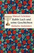 Cover-Bild zu Schnitzer, Manuel: Rabbi Lach und seine Geschichten. Jüdische Anekdoten