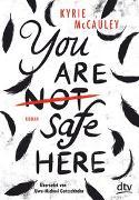 Cover-Bild zu You are (not) safe here von McCauley, Kyrie