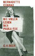 Cover-Bild zu Die vielen Leben der Paula Fox von Conrad, Bernadette