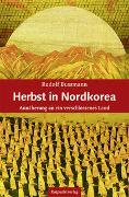 Cover-Bild zu Bussmann, Rudolf: Herbst in Nordkorea