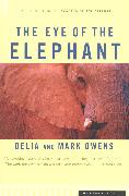 Cover-Bild zu Owens, Mark James: The Eye of the Elephant (eBook)