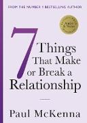 Cover-Bild zu Mckenna, Paul: Seven Things That Make or Break a Relationship (eBook)