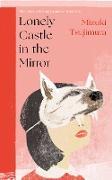 Cover-Bild zu Tsujimura, Mizuki: Lonely Castle in the Mirror (eBook)