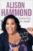 Cover-Bild zu Hammond, Alison: You've Got To Laugh (eBook)