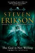 Cover-Bild zu Erikson, Steven: The God is Not Willing (eBook)