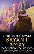 Cover-Bild zu Fowler, Christopher: Bryant & May - London Bridge is Falling Down (eBook)