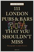 Cover-Bild zu Richards, Laura: 111 London Pubs and Bars