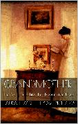 Cover-Bild zu Howe Richards, Laura Elizabeth: Grandmother (eBook)