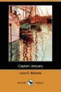 Cover-Bild zu Richards, Laura Elizabeth Howe: Captain January (Dodo Press)