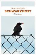 Cover-Bild zu Badraun, Daniel: Schwarzmost