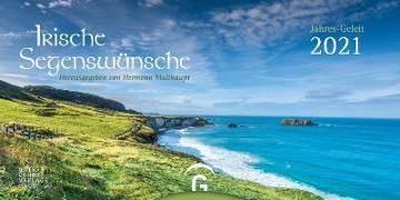 Cover-Bild zu Irische Segenswünsche Jahres-Geleit 2021 von Multhaupt, Hermann (Hrsg.)