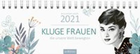 Cover-Bild zu Tischkalender Kluge Frauen 2021