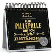 Cover-Bild zu Postkartenkalender Für Pillepalle bin ich nicht zuständig 2021