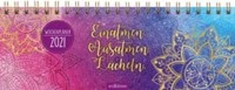 Cover-Bild zu Tischkalender Einatmen. Ausatmen. Lächeln. 2021