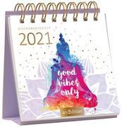 Cover-Bild zu Miniwochenkalender Good vibes only 2021