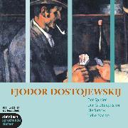 Cover-Bild zu Dostojewski, Fjodor M.: Der Spieler / Der Großinquisitor / Die Sanfte / Helle Nächte (Ungekürzt) (Audio Download)