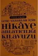Cover-Bild zu Oker, Celil: Genc Yazarlar Icin Hikaye Anlaticiligi Kilavuzu