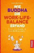 Cover-Bild zu Wie Buddha die Work-Life-Balance erfand von Zigmond, Dan