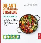 Cover-Bild zu Die Anti-Entzündungs-Strategie - Das Kochbuch (eBook) von Niemann, Peter