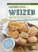 Cover-Bild zu Lecker ohne ... Weizen von Offenborn, Sabine
