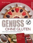 Cover-Bild zu Genuss ohne Gluten von Irgang, Birgit