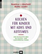 Cover-Bild zu Kochen für Kinder mit ADHS und Autismus von Compart, Pamela J.