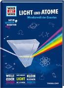 Cover-Bild zu WAS IST WAS Naturwissenschaften easy! Physik. Licht und Atome von Baur, Dr. Manfred
