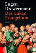 Cover-Bild zu Drewermann, Eugen: Das Lukas-Evangelium. Bilder erinnerter Zukunft