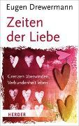 Cover-Bild zu Drewermann, Eugen: Zeiten der Liebe