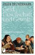 Cover-Bild zu Drewermann, Eugen: Geld, Gesellschaft und Gewalt