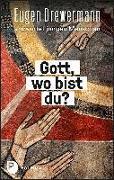 Cover-Bild zu Drewermann, Eugen: Gott, wo bist du?