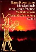 Cover-Bild zu Drewermann, Eugen: Ich steige hinab in die Barke der Sonne