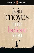 Cover-Bild zu Moyes, Jojo: Penguin Readers Level 4: Me Before You (ELT Graded Reader)
