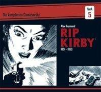 Cover-Bild zu Raymond, Alex: Rip Kirby: Die kompletten Comicstrips / Band 5 1951 - 1953