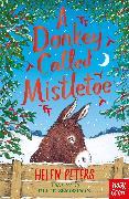 Cover-Bild zu Peters, Helen: A Donkey Called Mistletoe