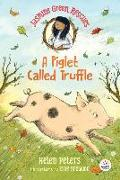 Cover-Bild zu Peters, Helen: Jasmine Green Rescues: A Piglet Called Truffle