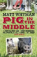 Cover-Bild zu Pig in the Middle (eBook) von Whyman, Matt