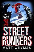 Cover-Bild zu Street Runners von Whyman, Matt