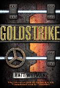 Cover-Bild zu Goldstrike von Whyman, Matt