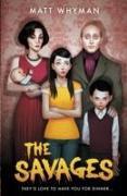 Cover-Bild zu The Savages von Whyman, Matt