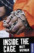 Cover-Bild zu 21st Century Thrill: Inside The Cage von Whyman, Matt