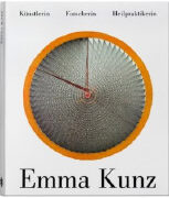 Cover-Bild zu Emma Kunz - Künstlerin, Forscherin, Naturheilpraktikerin