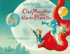 Cover-Bild zu Funke, Cornelia: Das Monster vom blauen Planeten