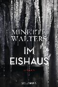 Cover-Bild zu Walters, Minette: Im Eishaus (eBook)