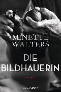 Cover-Bild zu Walters, Minette: Die Bildhauerin (eBook)