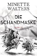 Cover-Bild zu Walters, Minette: Die Schandmaske (eBook)