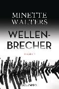 Cover-Bild zu Walters, Minette: Wellenbrecher (eBook)